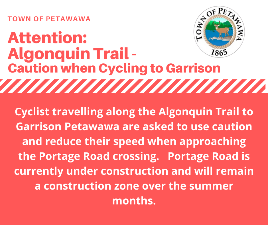 caution cyclists traveling to base petawawa, portage road intersection under construction