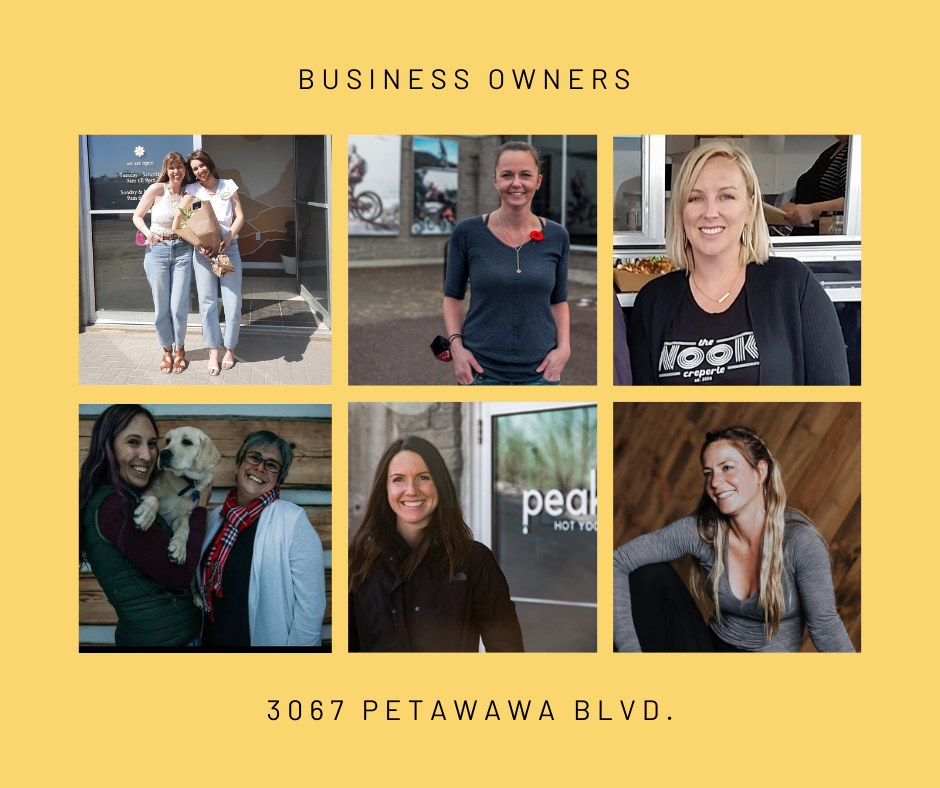 The women faces of business owners at 3067 Petawawa Blvd.